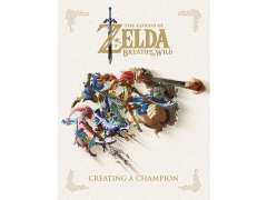 The Legend of Zelda: Breath of the Wild Creating a Champion
