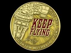 "Firefly ""Keep Flying"" Challenge Coin SDCC 2016 Exclusive"