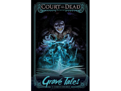 Court of the Dead: Grave Tales Graphic Novel