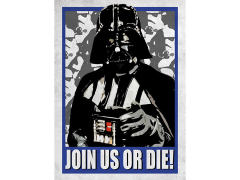 Star Wars Galactic Propaganda Join Us Or Die Displate Metal Print