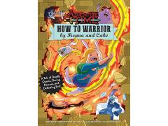 Adventure Time: How to Warrior by Fionna and Cake